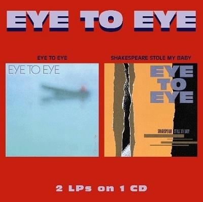 Eye To Eye/Shakespeare Stole My Baby
