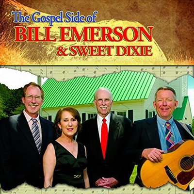 Bill Emerson & Sweet Dixie/The Gospel Side Of Bill Emerson & Sweet Dixie [RRY11322]