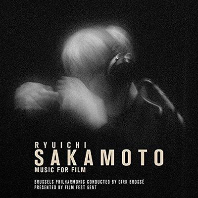 ブリュッセル・フィルハーモニック/Ryuichi Sakamoto: Music For Film [SILCD1524]