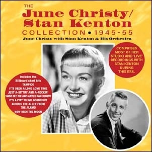 The June Christy/Stan Kenton Collection 1945-55
