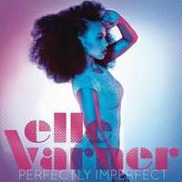 Elle Varner/Perfectly Imperfect[88697591322]