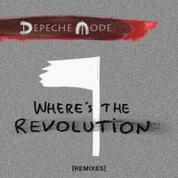 Depeche Mode/Where's The Revolution (Remixes)[88985420022]