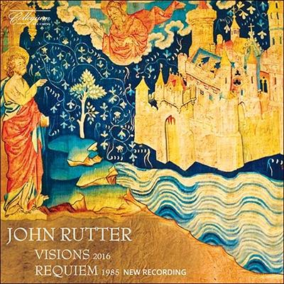ジョン・ラター/J.ラッター: ヴァイオリン独奏、弦楽オー ケストラ、ハープと合唱のための《ヴィ ジョンズ》、レクイエム(2016年新録音)[COLCD139]