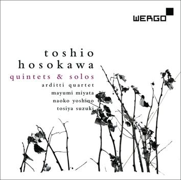 Toshio Hosokawa: Quintets & Solos
