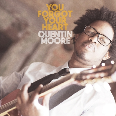 Quentin Moore/You Forgot Your Heart[SSRI-0072]