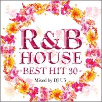 DJ U5/R&B HOUSE -BEST HIT 30-[FARM-0242]
