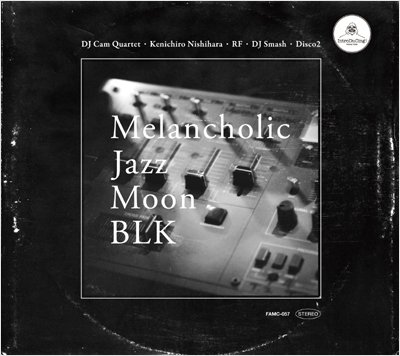 DJ Cam Quartet/Melancholic Jazz Moon BLK[FAMC-057]