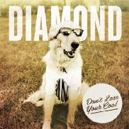 Diamond/ドント・ルーズ・ユア・クール[AT-1058]