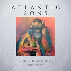 Atlantic Sons/Loneliness Comes Creepin'[ATLSNS00116]