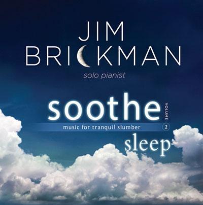Jim Brickman/Soothe 2: Sleep-Music For Tranquil Slumber[61832152652]