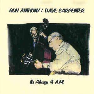 Ron Anthony/Its Always 4 am[RA2000]