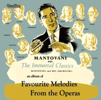 Favourite Melodies from the Operas & The Immortal Classics CD