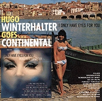 Goes Continental & I Only Have Eyes for You CD