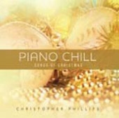 Piano Chill: Songs of Christmas CD