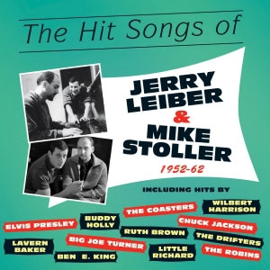 The Hit Songs Of Jerry Leiber & Mike Stoller 1952-62