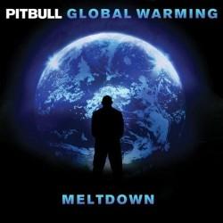 Pitbull/Global Warming: Meltdown[88843014902]