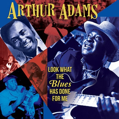 Look What the Blues Has Done for Me CD