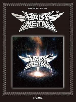 BABYMETAL METAL GALAXY オフィシャル・バンド・スコア 中上級 Book