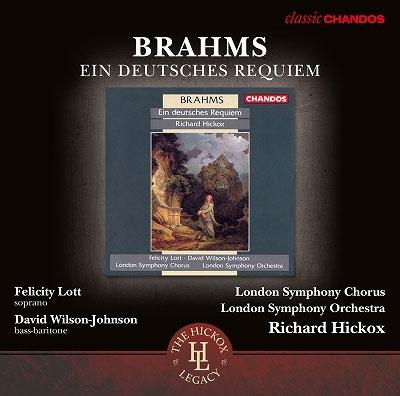 リチャード・ヒコックス/Brahms: Ein deutsches Requiem Op.45[CHAN10945X]