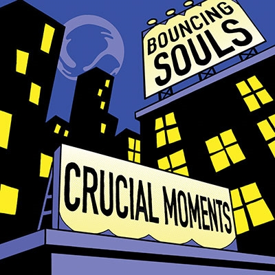 The Bouncing Souls/Crucial Moments[5053847192]