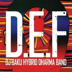 DJ BAKU HYBRID DHARMA BAND/D.E.F<タワーレコード限定/数量限定生産盤>[POPTW-104]