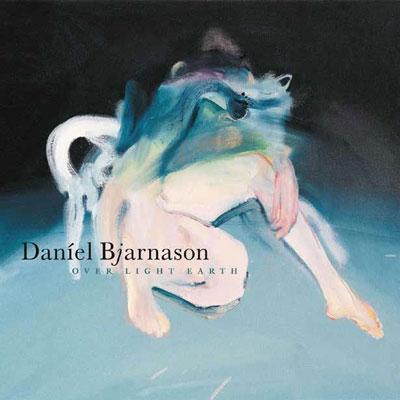 Daniel Bjarnason/オーヴァー・ライト・アース[OTLCD-1992]