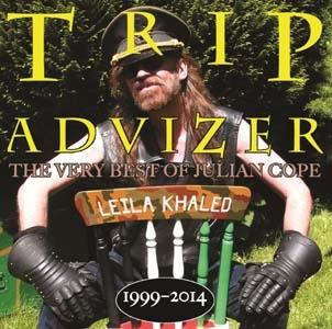 Trip Advizer (The Very Best Of Julian Cope 1999-2014) CD