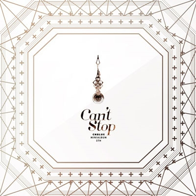 CNBLUE/Can't Stop: 5th Mini Album (台湾独占限定盤C) [CD+DVD+大型プリント写真] [WMI5419612942]