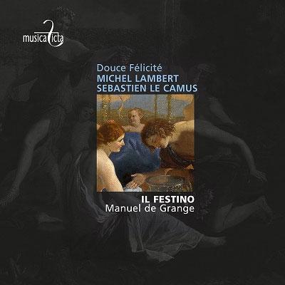 イル・フェスティーノ/Lambert & Sebastien le Camus - Douce Felicite [MF8027]