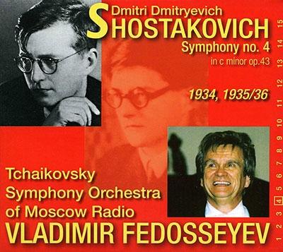 ヴラディーミル・フェドセーエフ/Shostakovich: Symphony No.4 [CR991078]