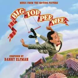 Danny Elfman/Big Top Pee Wee [LLLCD1334]