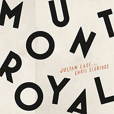 Julian Lage/Mount Royal[MOUNTROYAL]