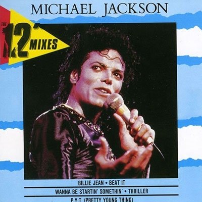 Michael Jackson/12 Inch Mixes[9399745012722]