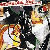 Wishbone Ash/No Smoke Without Fire[MCLD19374]