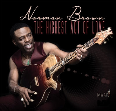 Norman Brown/The Highest Act Of Love[SHA54662]