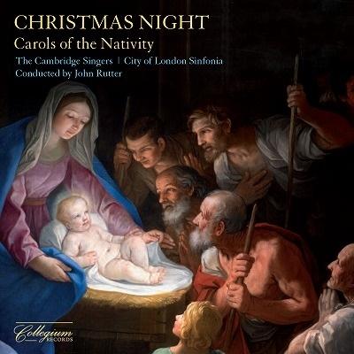 ジョン・ラター/クリスマス・ナイト〜キリストの降誕祭のためのキャロル集[CSCD526]