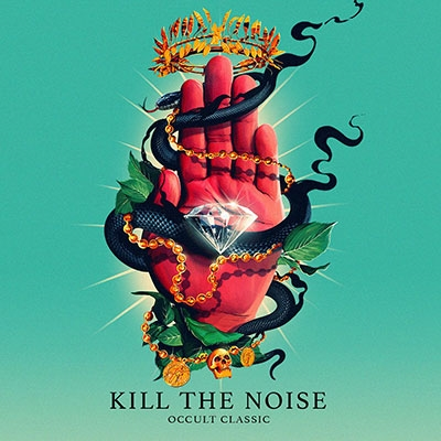 Kill The Noise/Occult Classic[7567866792]
