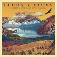 Flora Y Fauna - Ecosistema De Folklore Digital Argentino[00594150]
