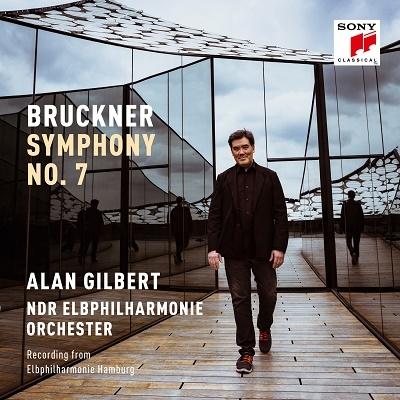 アラン・ギルバート/ブルックナー: 交響曲第7番[19075979532]
