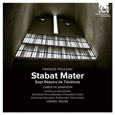 Poulenc: Stabat Mater, Sept Repons de Tenebres