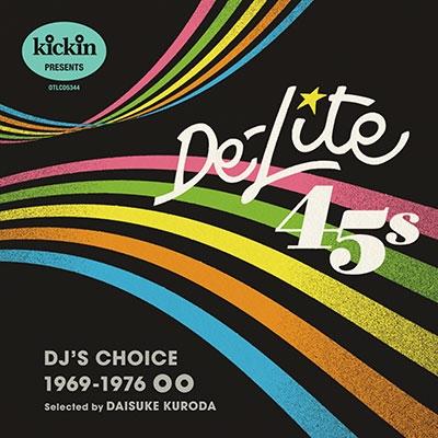 キッキン・プレゼンツ・デライト 45s:DJズ・チョイス<期間限定価格盤> CD