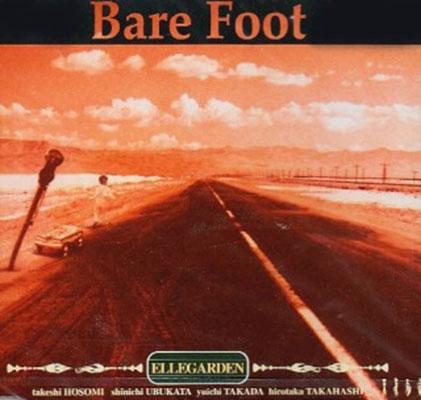 ELLEGARDEN/Bare Foot[ZEDY-1004]