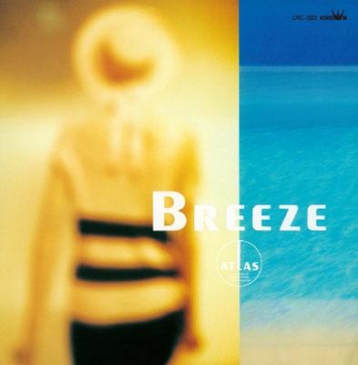 アトラス/BREEZE<タワーレコード限定>[CRC-1822]