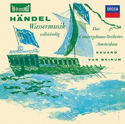 エドゥアルト・ファン・ベイヌム/ヘンデル: 水上の音楽; J.C.バッハ: シンフォニア集<タワーレコード限定>[PROC-1940]