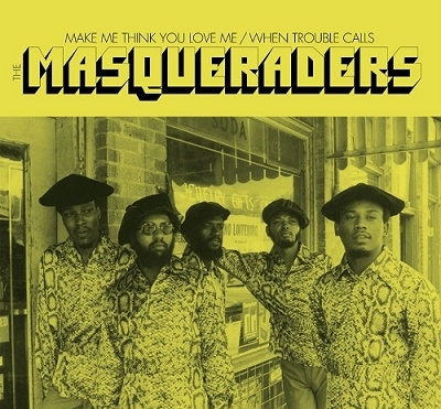 The Masqueraders/Make Me Think You Love Me/When Trouble Calls[S4R11]