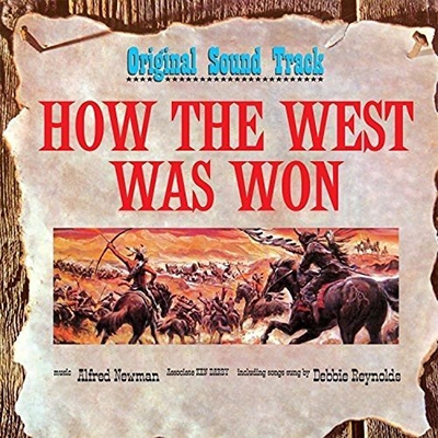 Alfred Newman/How The West Was Won (西部開拓史)[PW716682]