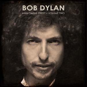 Bob Dylan/Man On The Street Vol 2[DYLAN02]