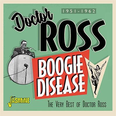 Boogie Disease (The Very Best of Doctor Ross 1951-1962) CD