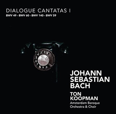 トン・コープマン/J.S.バッハ: 対話による教会カンタータ集 Vol.1 - BWV.49、60、140、59[CC72288]