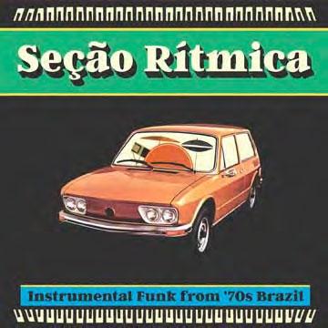 Secao Ritmica: Instrumental Funk from '70s Brazil[AR7101]